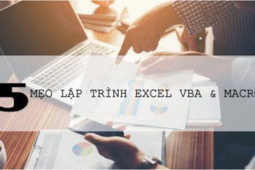 5 mẹo để lập trình Excel VBA Macro thông dụng nhất 2020